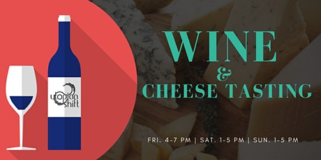 WIne & Cheese Tasting biglietti