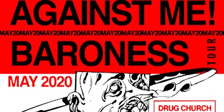 Against Me! And Baroness with special guest