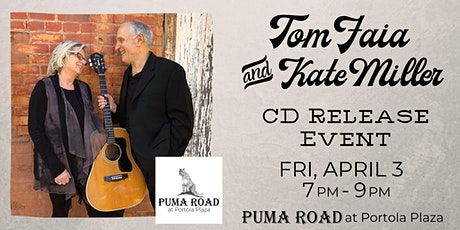 Postponed - Tom Faia & Kate Miller - CD Release Event tickets