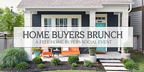 Home Buyers Brunch - a Free Home Buyers Social Event tickets