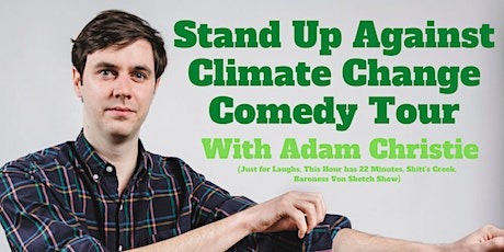 Stand Up Against Climate Change Comedy Show Guelph! tickets