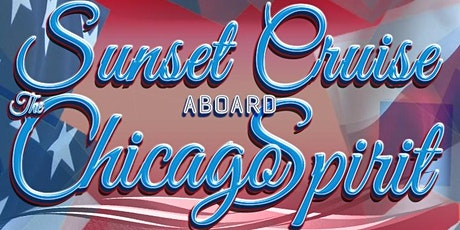 Independence Week: Thursday Night Sunset Cruise Aboard the Chicago Spirit tickets