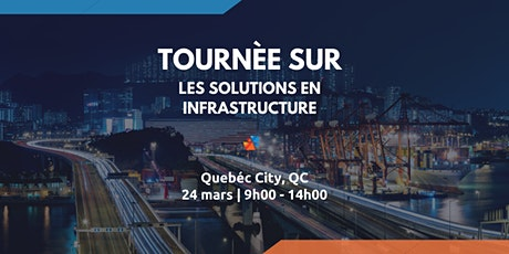 Infrastructure Road Show Series - Quebec City billets