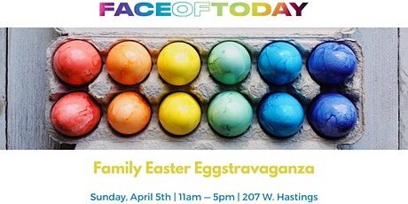 Face of Today Easter Eggstravaganza tickets