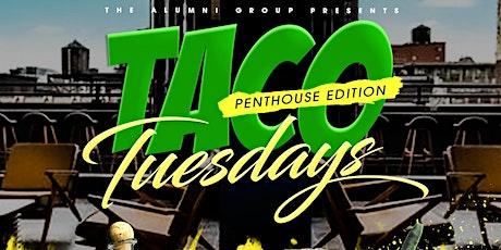 Taco Tuesdays - Penthouse Edition tickets
