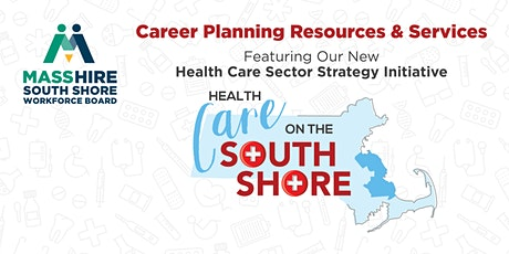 MassHire South Shore Workforce Board: Career Planning and Resources tickets