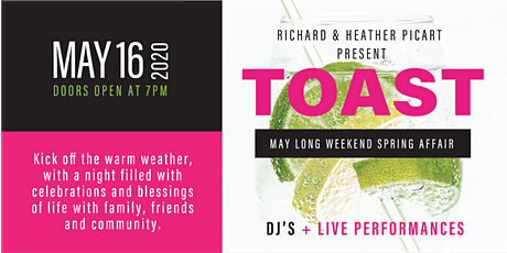 Toast Party - May Long Weekend Spring Affair tickets
