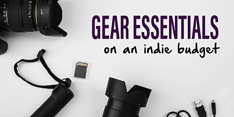 Gear Essentials on an Indie Budget: The Latest in Cameras, Lenses and Computers tickets