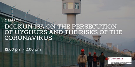 Dolkun Isa: the Persecution of Uyghurs and the Risks of Coronavirus tickets