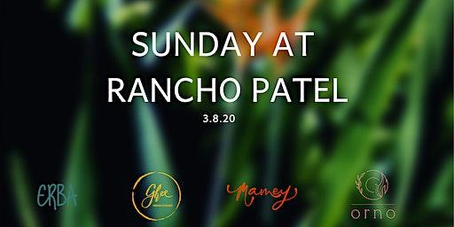 Sunday at Rancho Patel