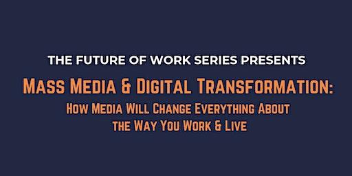 Mass Media and Digital Transformation