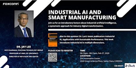 辛辛那提大学李杰教授带你走进工业人工智能Industrial AI and Smart Manufacturing tickets