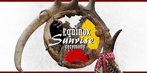 Spring Equinox Sunrise Ceremony