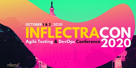 InflectraCon 2020: Inflectra's Agile Testing & DevOps Conference tickets