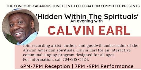 'Hidden Within the Spirituals' An Evening with Calvin Earl tickets
