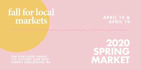 Fall For Local™ 2020 Spring Market tickets