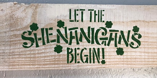 Stone and Pallet (TM) Luck of the Irish - Home Decor Made by YOU!