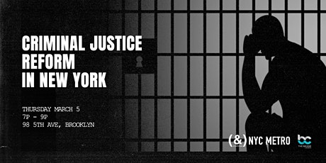Criminal Justice Reform in NY: Past, Present, and Future tickets
