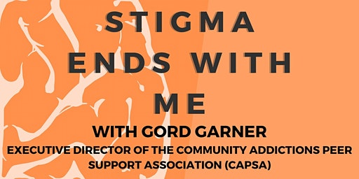 Stigma Ends with Me with Gord Garner