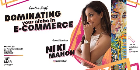 Dominating Your Niche in e-Commerce with Niki Mahon tickets