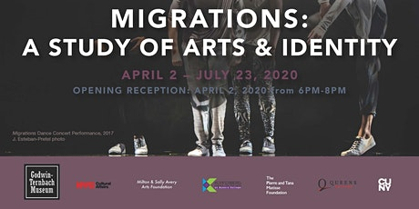 Opening Reception for Exhibition - Migrations: A Study of Arts & Identity tickets
