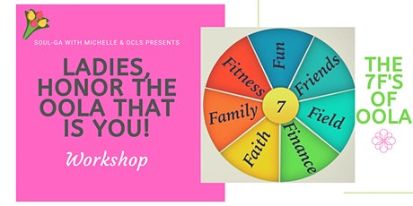 Ladies - Honor the Oola that is YOU! tickets