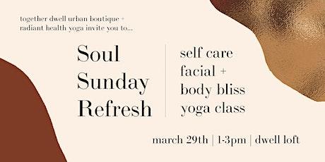 Soul Sunday Refresh tickets