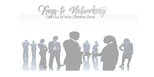 Keys to Networking - Get Out of Your Comfort Zone - Caesars/ Ballys  Atlantic City