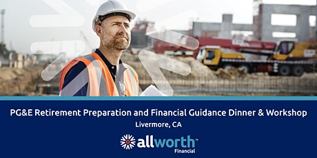 Special PG&E Retirement Dinner Workshop (Livermore - Thursday, March 12, 2020 at 6:00pm) tickets