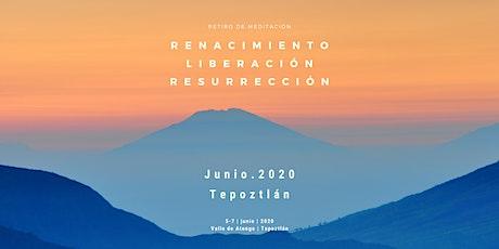 Renacimiento, Liberación, Resurrección Tepoztlán 2020 boletos