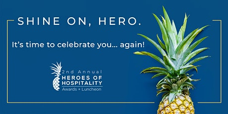 Heroes of Hospitality Awards + Luncheon tickets