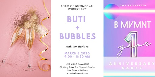 BUTI + BUBBLES - International Women's Day Celebration
