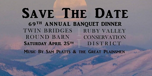 Ruby Valley Conservation District Banquet