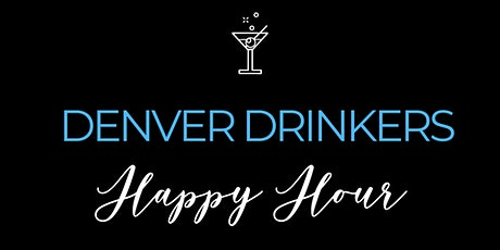 Denver Drinkers March Happy Hour tickets
