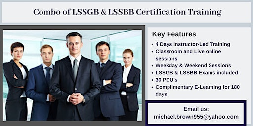 Combo of LSSGB & LSSBB 4 days Certification Training in Coloma, CA