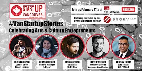 "#VanStartupStories: ""Celebrating Arts & Culture Entrepreneurs"" tickets"