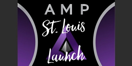 AMP TRAININGS  - ST. LOUIS LAUNCH tickets
