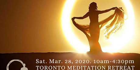TORONTO MEDITATION RETREAT: Journey to the Sun tickets