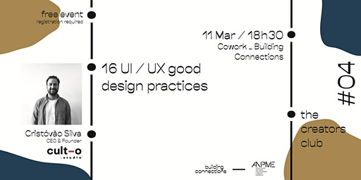 The Creators Club #04 - 16 UI/UX good design practices
