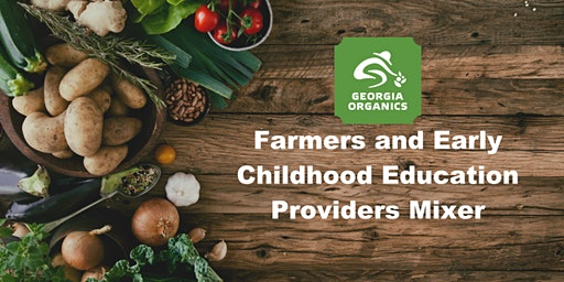 Farmers & Early Care Educators! Join us for Dinner, Networking, and Culinary Class
