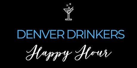 Denver Drinkers April Happy Hour tickets