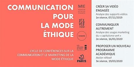 Communication pour La Mode Ethique : 3ème séance billets