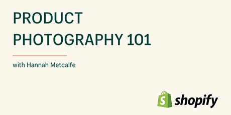 Product Photography 101 tickets