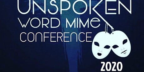 Unspoken Word Mime Conference 2020 tickets
