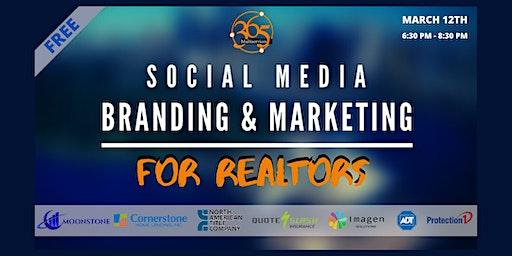Social Media Branding & Marketing: For Realtors