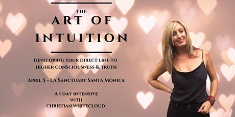 The Art Of Intuition ~ Your Direct Line To Higher Consciousness & Truth tickets