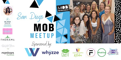San Diego, CA -  MOB Meetup - Sponsored by Whyzze tickets