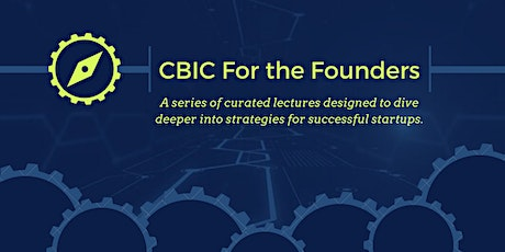 CBIC For the Founders Session 4 of 6 tickets