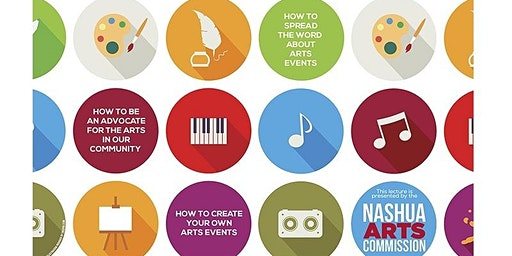 Nashua Arts Commission - How to Advocate for the Arts in Your Community