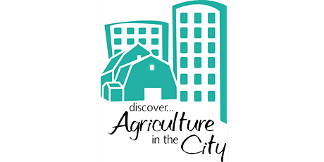Discover Agriculture in the City tickets